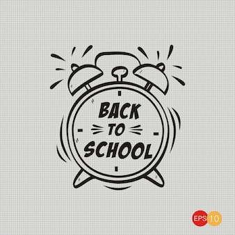 Word back to school, hand drawn alarm clock isolated on paper background