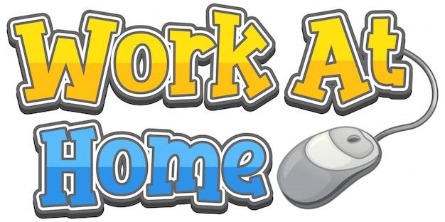 白い背景の上の自宅での仕事のための単語デザイン