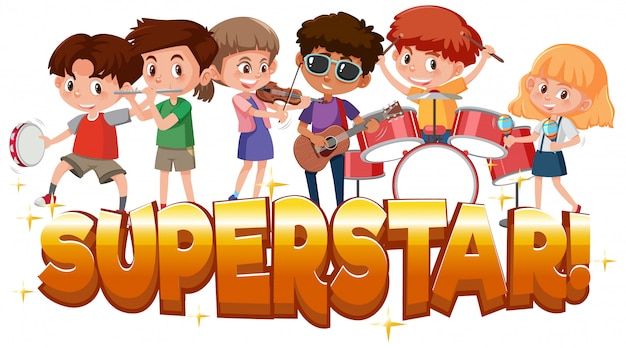Word superstar with kids playing instruments