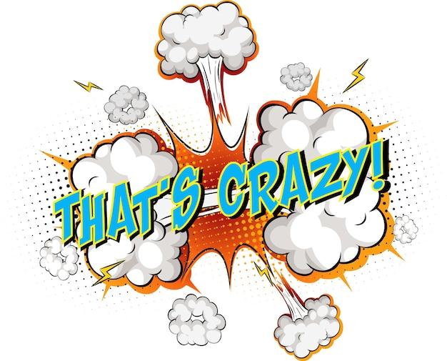 La parola è pazzesca sull'esplosione di una nuvola comica