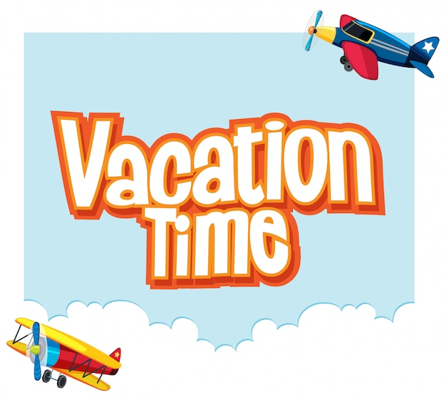 飛行機が空を飛んでいる「休暇時間」という言葉