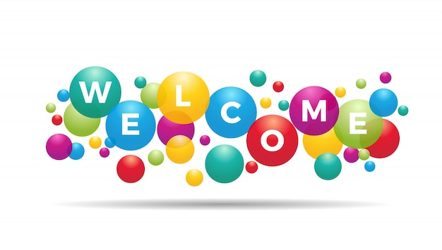 The word welcome inside colored balloons