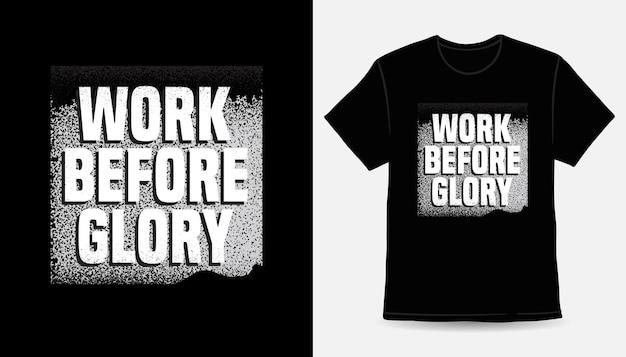 Работай до славы типографский лозунг футболки с принтом