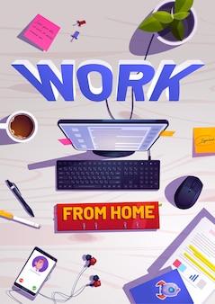 コーヒーカップ、文房具、ドキュメントを備えたフリーランサーの職場の机の上面図と在宅勤務のポスター