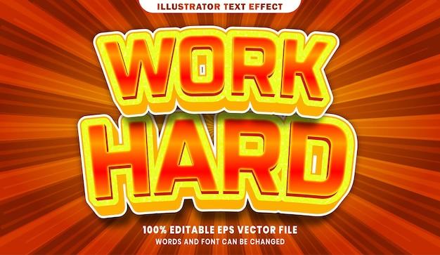 Work hard 3d editable text style effect