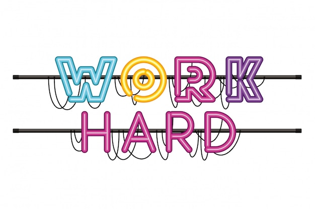 Work hard label in neon light isolated icon