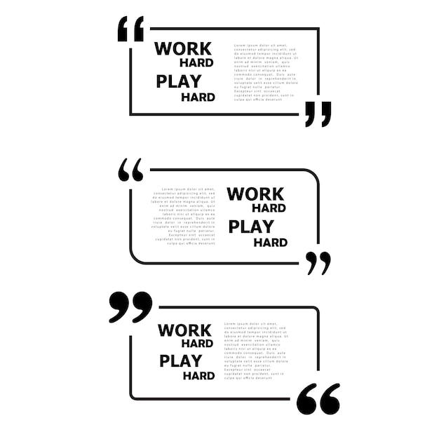 Work Hard Play Hard.