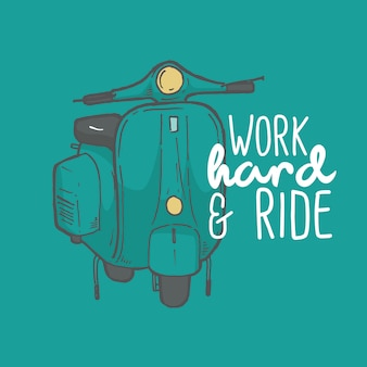 Work hard and ride typography hand lettering