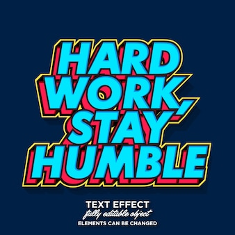Work hard stay humble pop art text effect