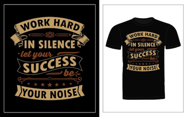 Work hard and stay humble  typography t shirt design