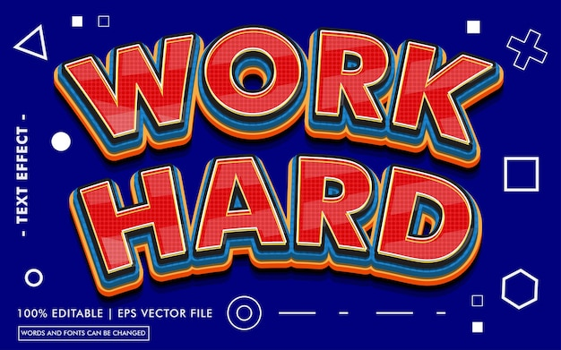 Work hard text effect style