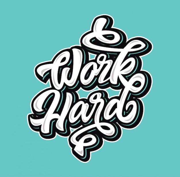 Work hard typography inspiration