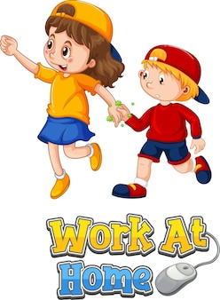 Work at home font in cartoon style with two kids do not keep social distancing isolated on white