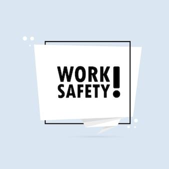 労働安全。折り紙風の吹き出しバナー。労働安全テキスト付きのステッカーデザインテンプレート。ベクトルeps10。白い背景で隔離。