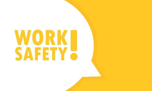 労働安全スピーチバブルバナー。ビジネス、マーケティング、広告に使用できます。ベクトルeps10。白い背景で隔離。