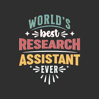 World best research assistant ever typography design