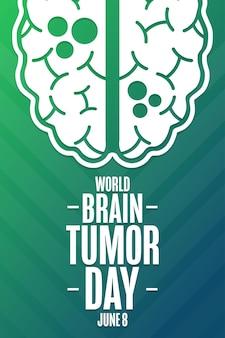 Всемирный день опухолей головного мозга. 8 июня. концепция праздника. шаблон для фона, баннера, карты, плаката с текстовой надписью. векторная иллюстрация eps10.