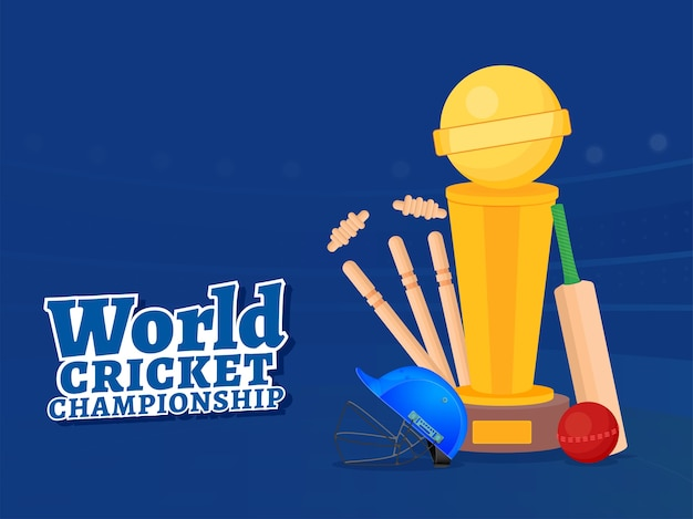 World cricket championship poster  with bat, ball, helmet, wickets and trophy cup on blue background.