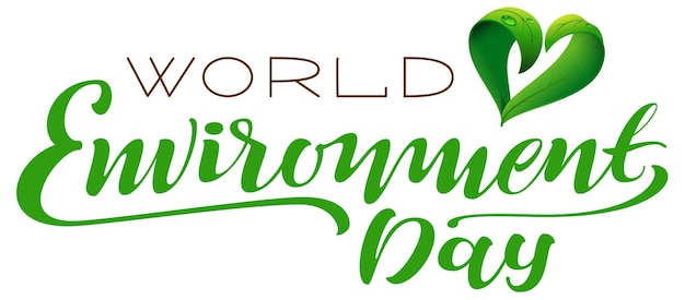 World environment day lettering text for greeting card with green heart