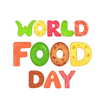 World food day edible letters nutrition inscription