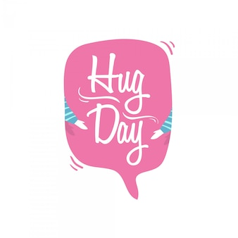 World hug day with bubble speech vector illustration