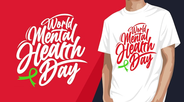 印刷用の世界精神保健デーのタイポグラフィtシャツデザイン