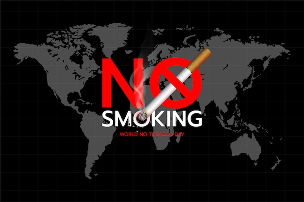 World no tobacco day: concept of no smoking text design on the world map background.