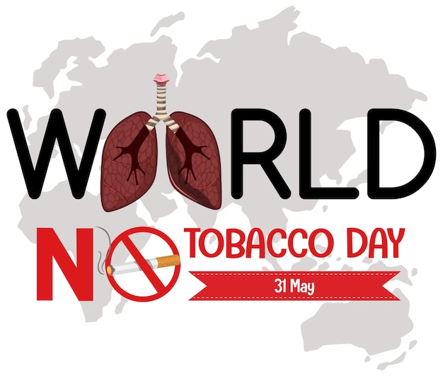 World no tobacco day logo with forbidden stop smoking red sign