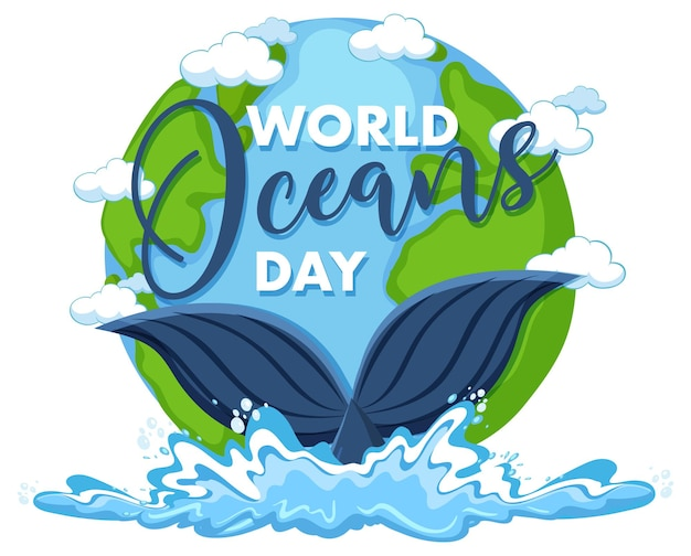 World ocean day banner with whale tail on the earth isolated