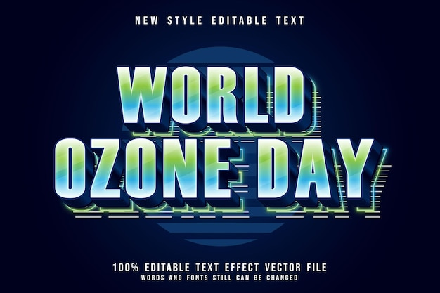 World ozone day editable text effect 3 dimension emboss modern neon style Premium Vector