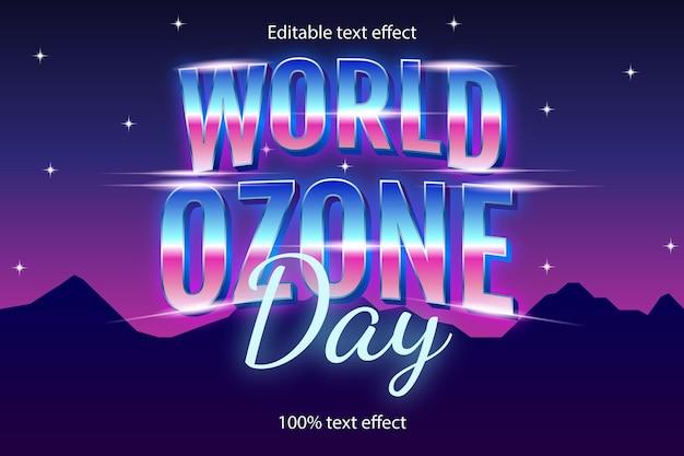 ネオンスタイルでレトロな世界オゾンデー編集可能なテキスト効果