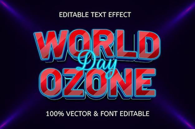 Неоновый редактируемый текстовый эффект в стиле всемирного дня озона