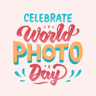 World photography day lettering design