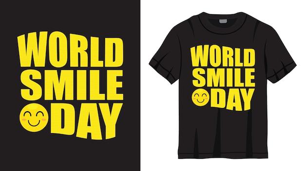 T 셔츠를위한 세계 미소의 날 레터링 디자인