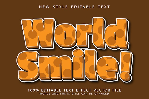 World smile editable text effect emboss modern style