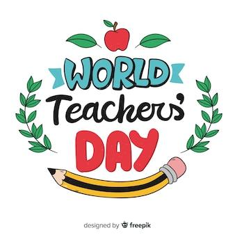 World teacher's day lettering background