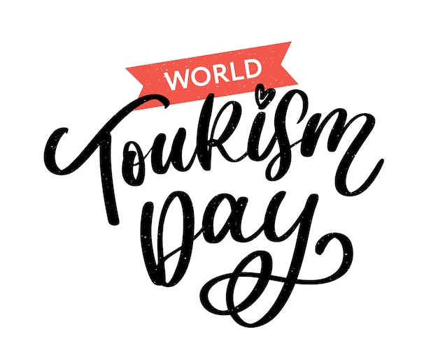 World tourism day hand lettering on white