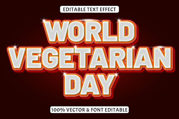 World vegetarian day editable text effect 3 dimension emboss neon style
