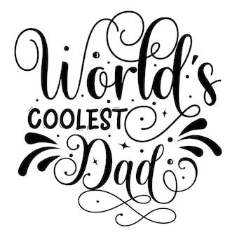 世界で最もクールなお父さんユニークなタイポグラフィ要素プレミアムベクターデザイン