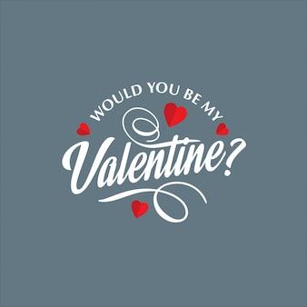 あなたは灰色の背景で私のバレンタインになりますか?