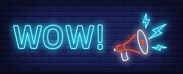 Wow neon text with megaphone