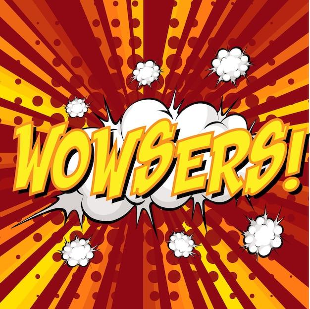 Wowsers wording comic speech bubble on burst