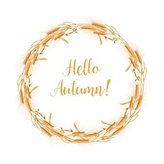 The wreath of wheat ears. aurumn greeting card template.