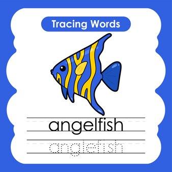 엔젤피쉬와 함께 쓰기 연습 바다 생물 해양 단어 알파벳 추적