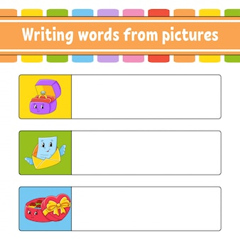 Writing words from pictures. education developing worksheet. ring box, envelope, candy box.