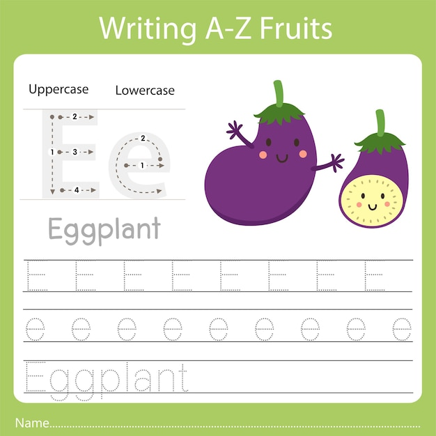Writing a-z fruits a is eggplant