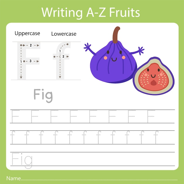 Writing a-z fruits a is fig