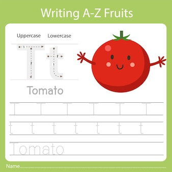 Writing a-z fruits a is tomato