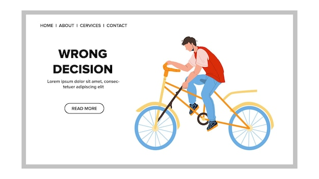 Wrong decision making rider on bicycle vector. stupidity boy make wrong decision and put spoke in bike wheel. character man riding transport and mistaking web flat cartoon illustration