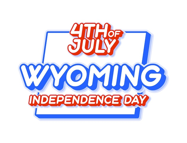 미국의 지도와 미국 국가 색상 3d 모양이 있는 7월 4일 독립 기념일 와이오밍 주